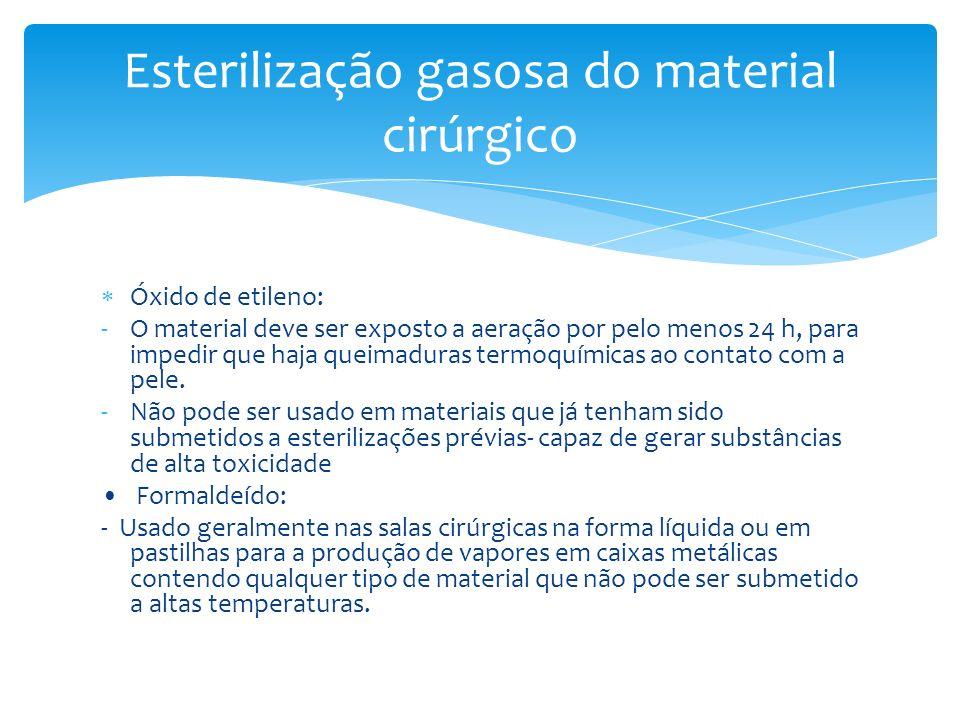Esterilização gasosa do material cirúrgico