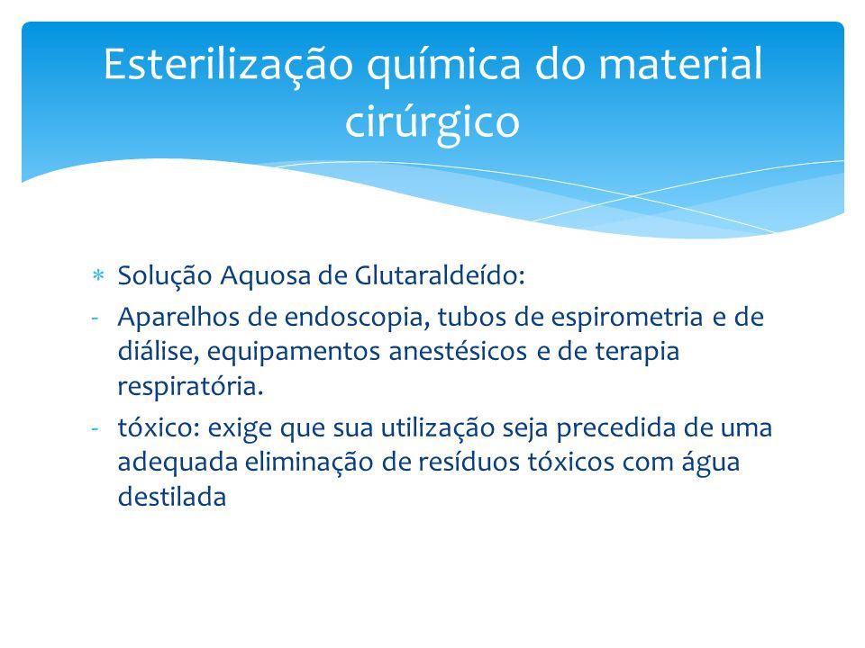 Esterilização química do material cirúrgico
