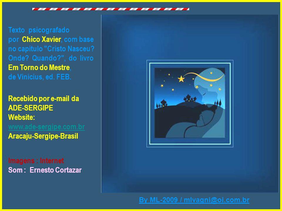By ML-2009 / mlvagni@oi.com.br