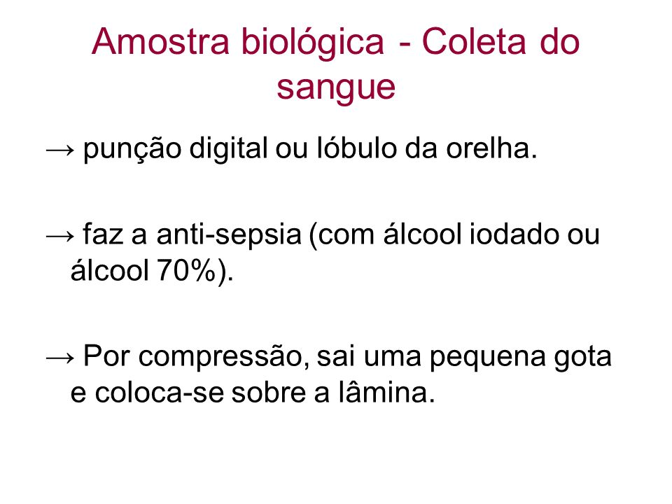Amostra biológica - Coleta do sangue