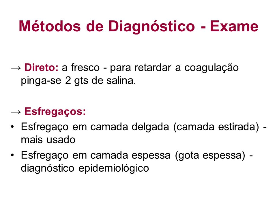 Métodos de Diagnóstico - Exame