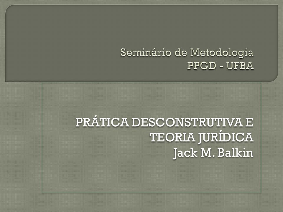 Seminário de Metodologia PPGD - UFBA