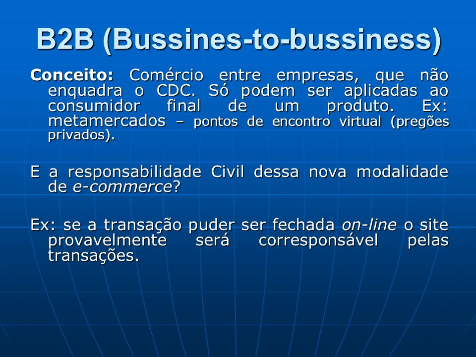 B2B (Bussines-to-bussiness)
