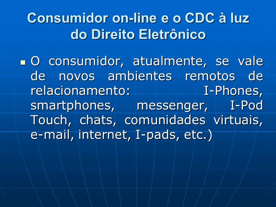 Consumidor on-line e o CDC à luz do Direito Eletrônico