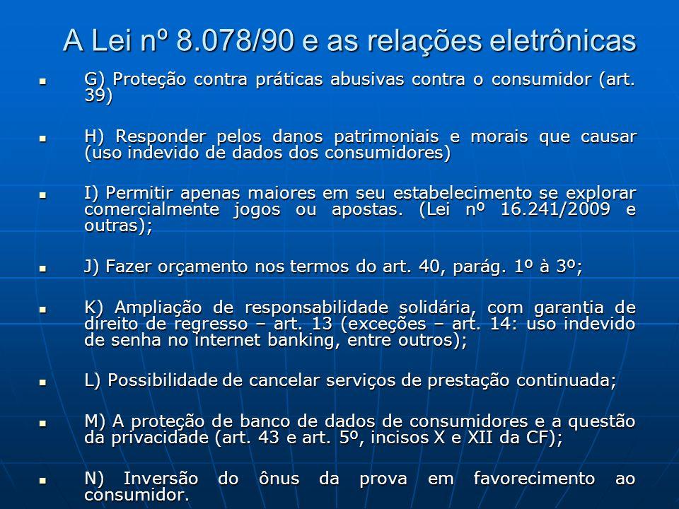 A Lei nº 8.078/90 e as relações eletrônicas
