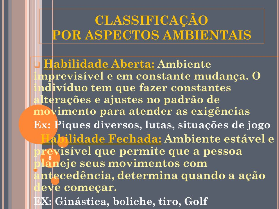 CLASSIFICAÇÃO POR ASPECTOS AMBIENTAIS