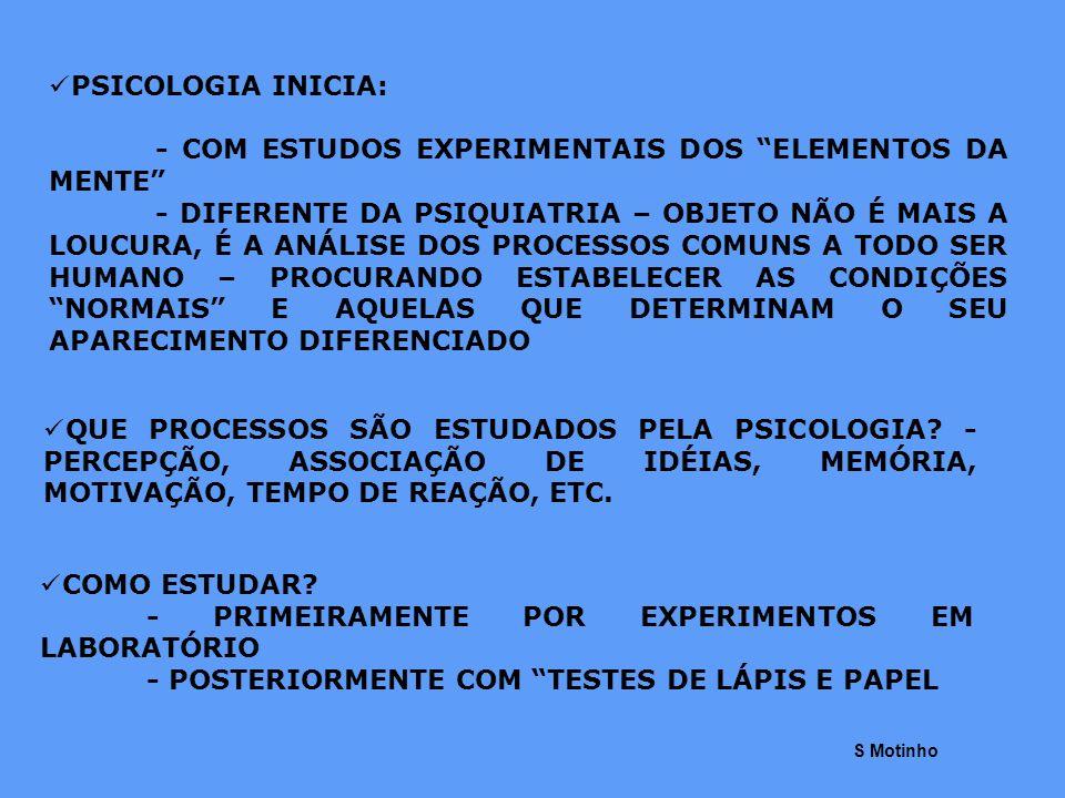 - COM ESTUDOS EXPERIMENTAIS DOS ELEMENTOS DA MENTE