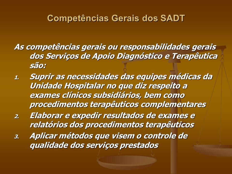 Competências Gerais dos SADT