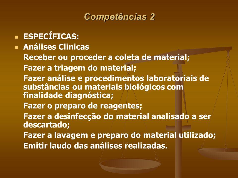 Competências 2 ESPECÍFICAS: Análises Clinicas