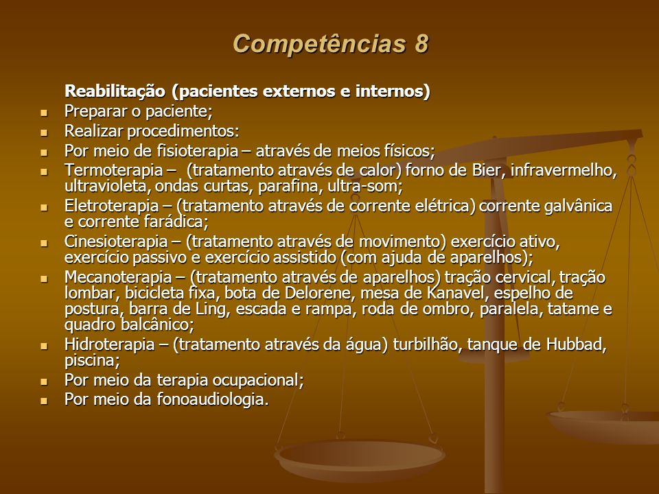 Competências 8 Reabilitação (pacientes externos e internos)
