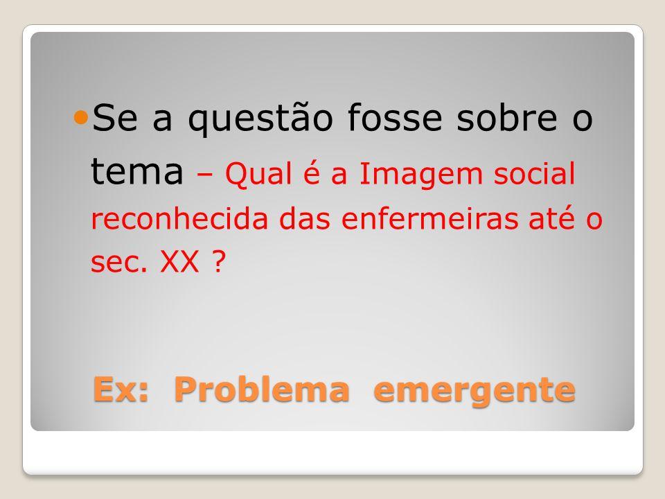 Ex: Problema emergente