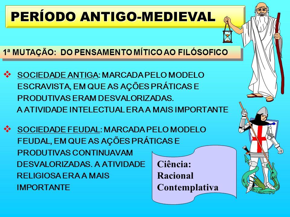 PERÍODO ANTIGO-MEDIEVAL