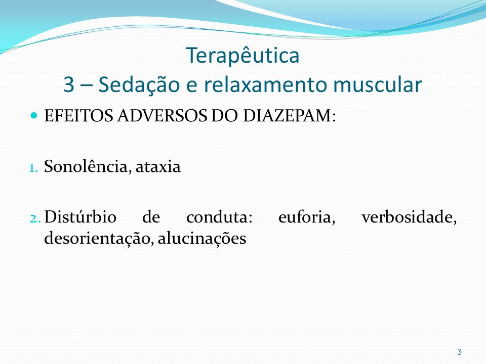 Terapêutica 3 – Sedação e relaxamento muscular