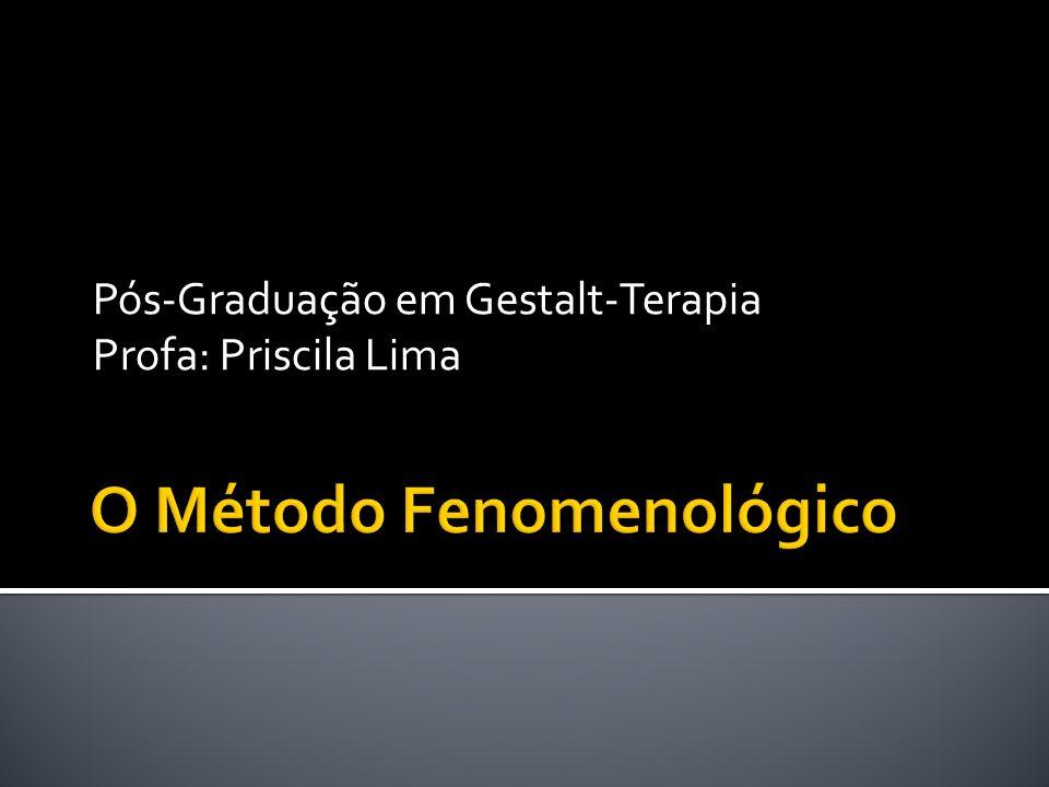 O Método Fenomenológico