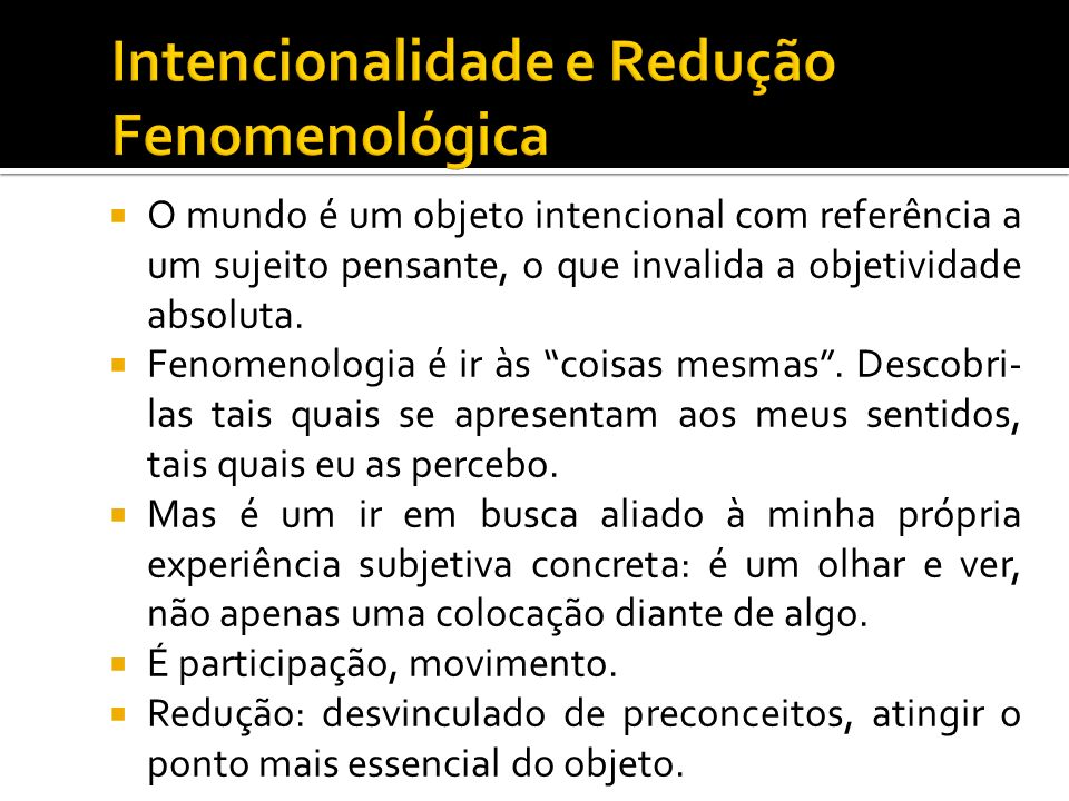 Intencionalidade e Redução Fenomenológica