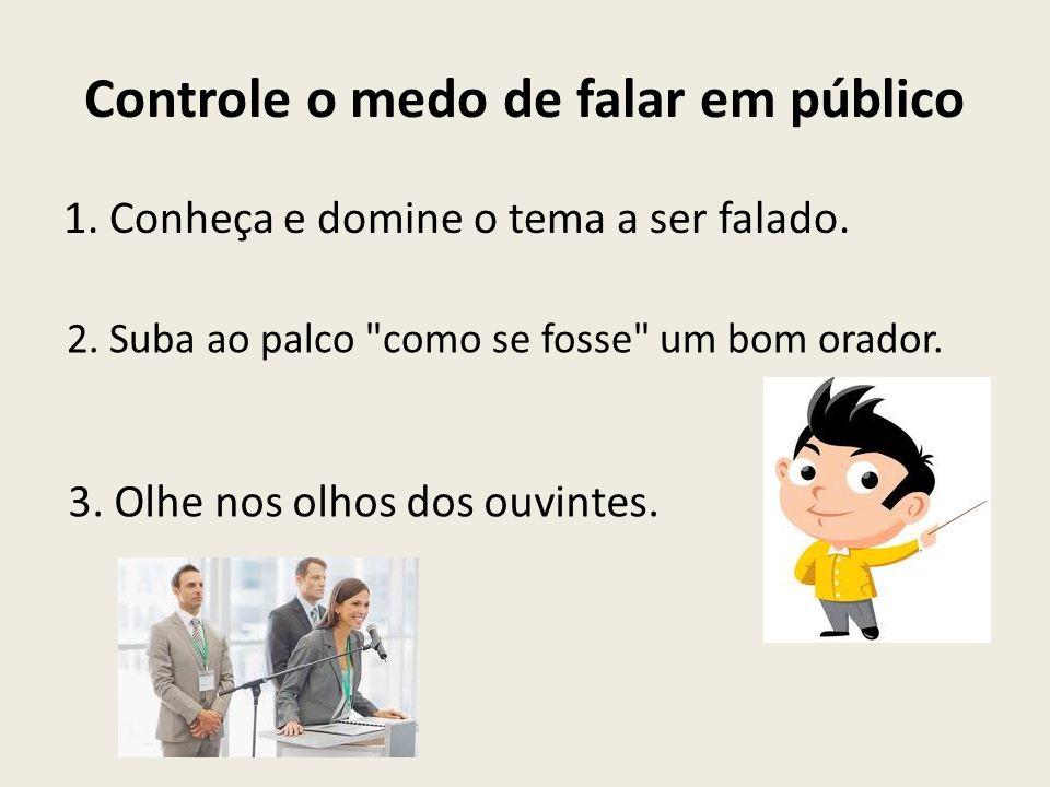 Controle o medo de falar em público