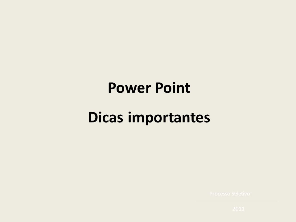 Power Point Dicas importantes