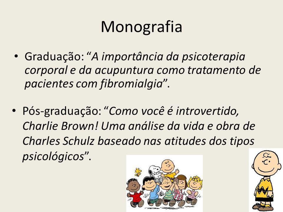 Monografia Graduação: A importância da psicoterapia corporal e da acupuntura como tratamento de pacientes com fibromialgia .