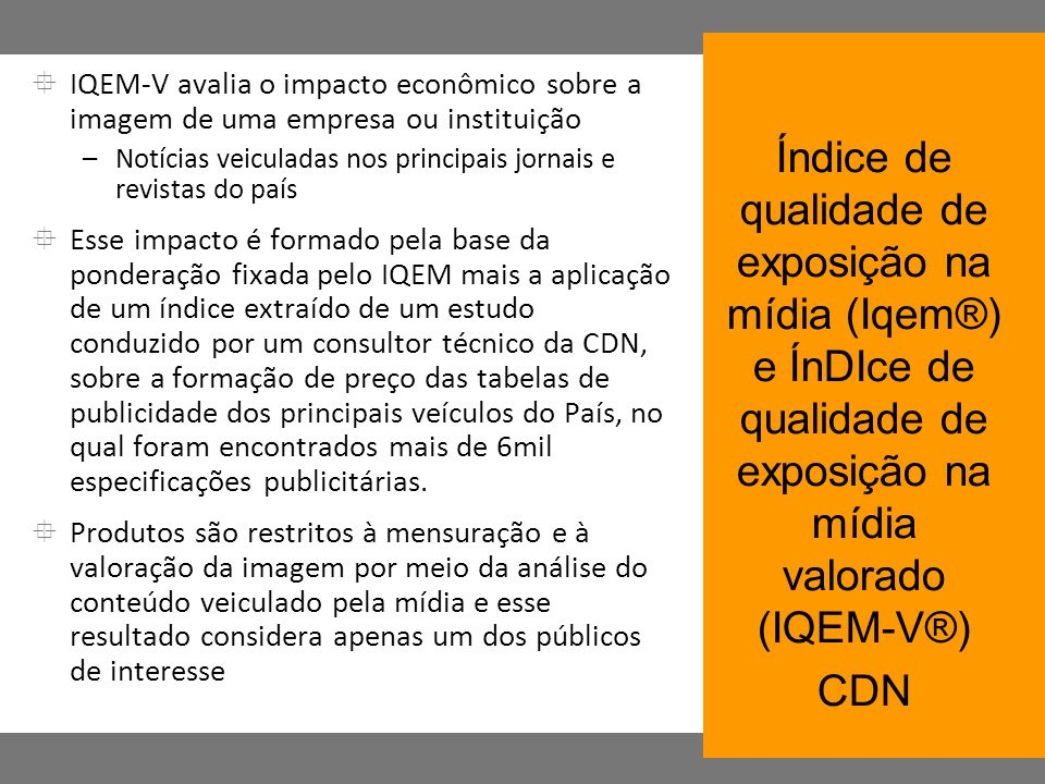 IQEM-V avalia o impacto econômico sobre a imagem de uma empresa ou instituição
