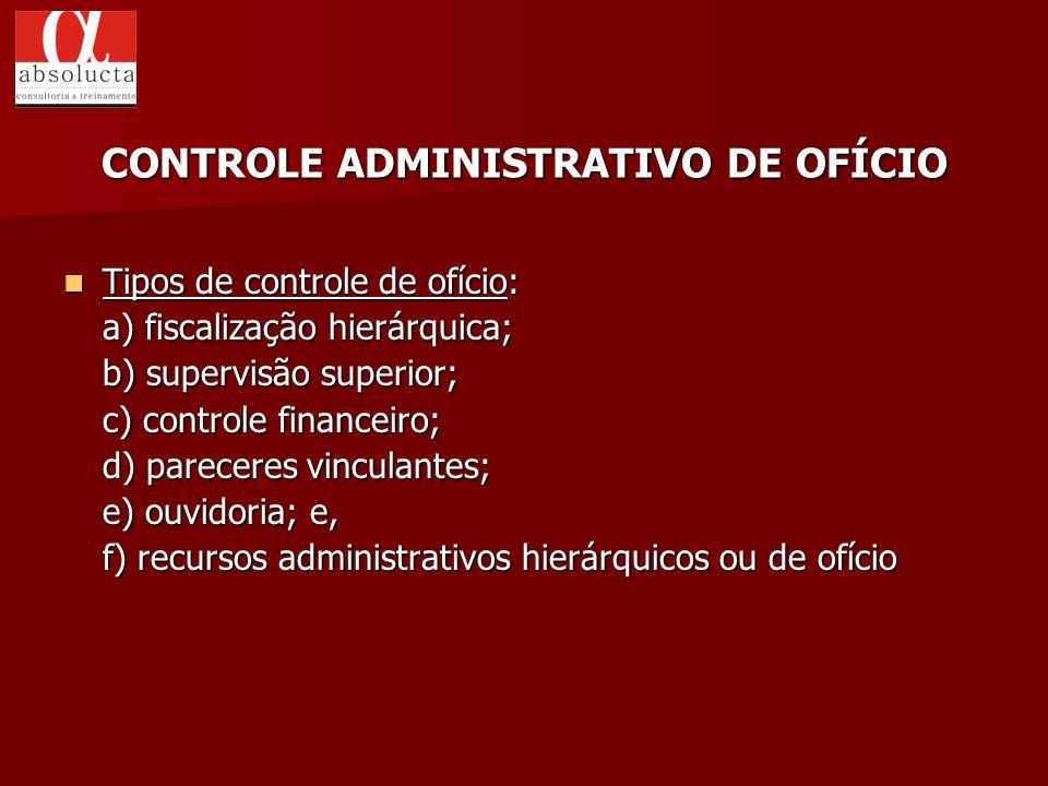 CONTROLE ADMINISTRATIVO DE OFÍCIO
