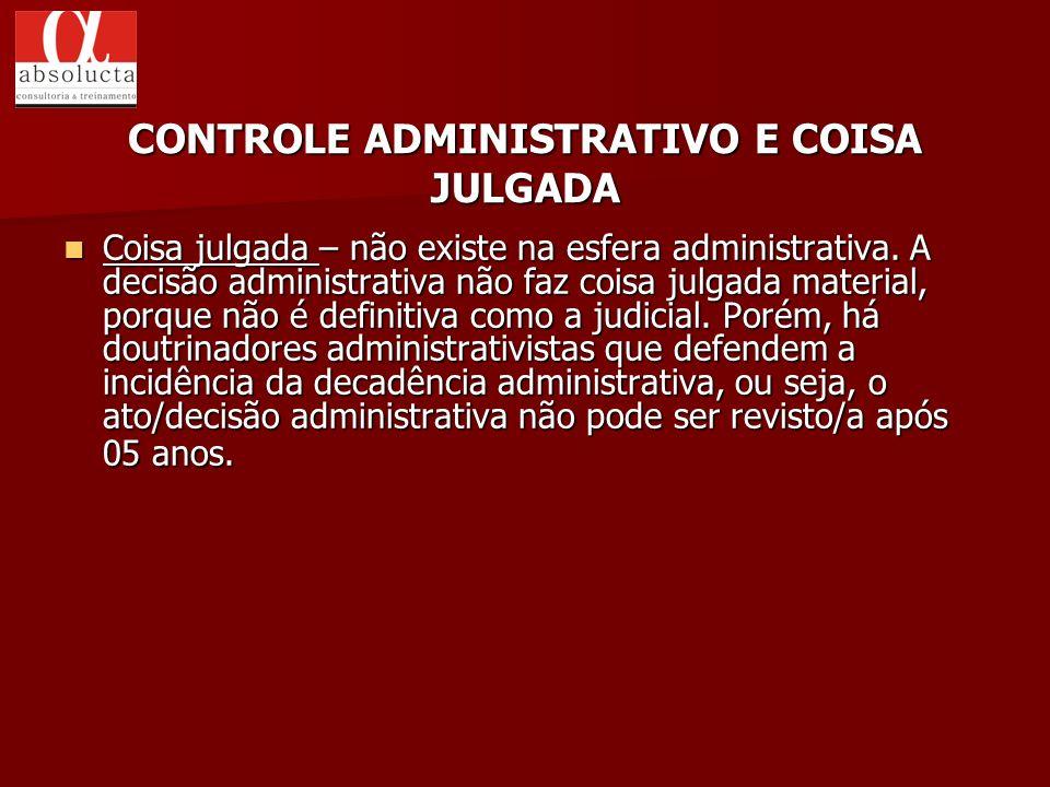 CONTROLE ADMINISTRATIVO E COISA JULGADA