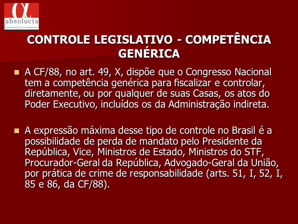 CONTROLE LEGISLATIVO - COMPETÊNCIA GENÉRICA