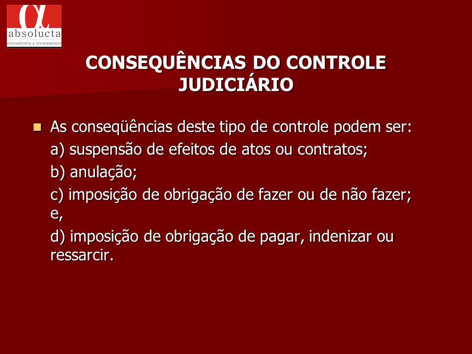 CONSEQUÊNCIAS DO CONTROLE JUDICIÁRIO