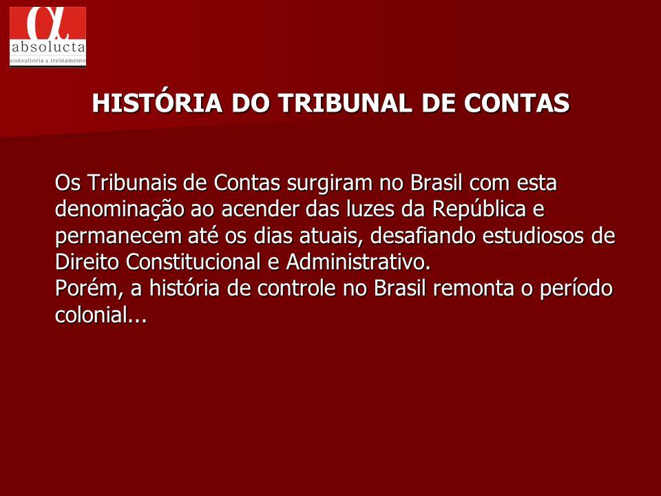 HISTÓRIA DO TRIBUNAL DE CONTAS