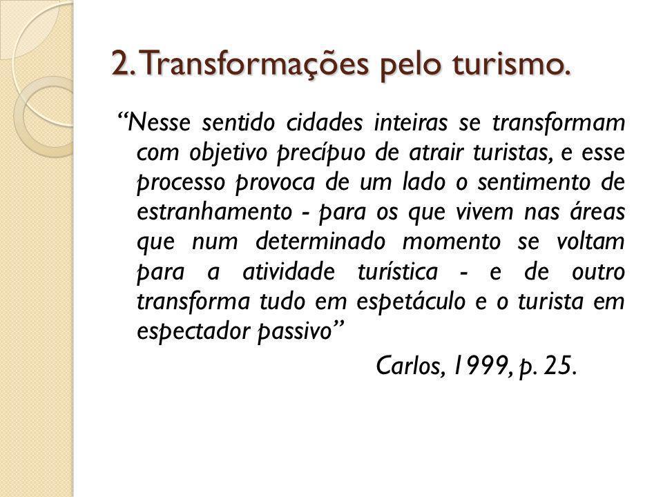 2. Transformações pelo turismo.