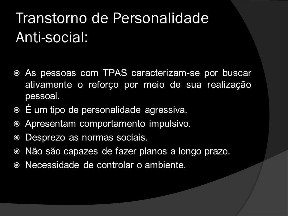 Transtorno de Personalidade Anti-social: