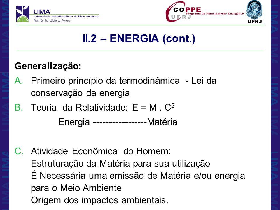 II.2 – ENERGIA (cont.) Generalização: