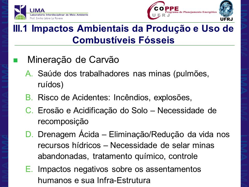 III.1 Impactos Ambientais da Produção e Uso de Combustíveis Fósseis