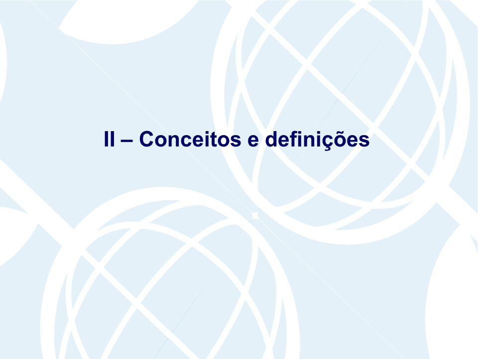 II – Conceitos e definições