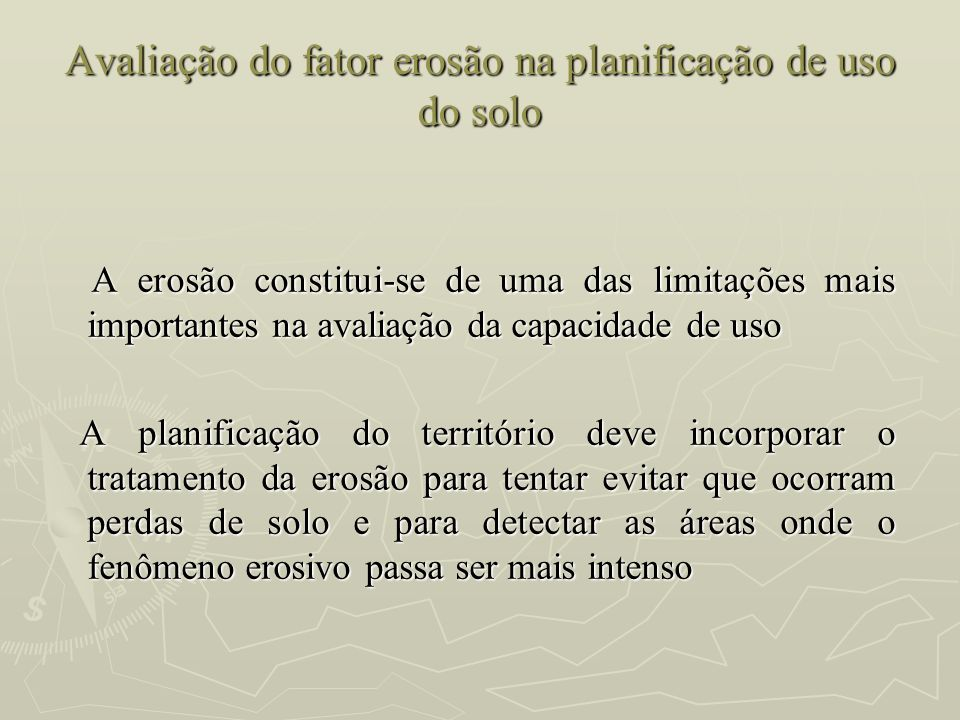 Avaliação do fator erosão na planificação de uso do solo
