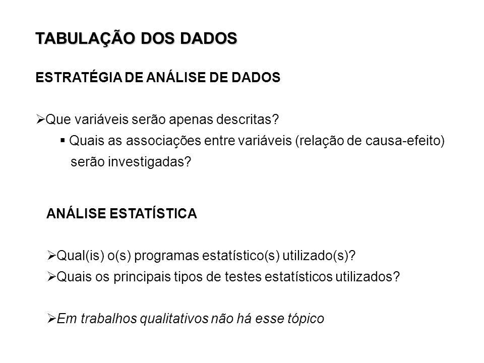 TABULAÇÃO DOS DADOS ESTRATÉGIA DE ANÁLISE DE DADOS