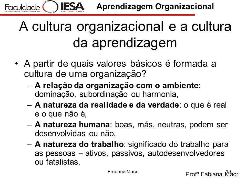 A cultura organizacional e a cultura da aprendizagem
