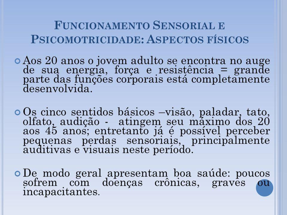 Funcionamento Sensorial e Psicomotricidade: Aspectos físicos
