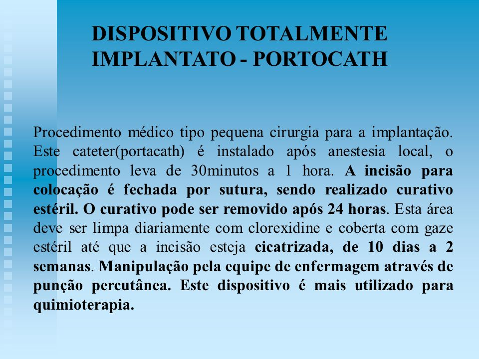 DISPOSITIVO TOTALMENTE IMPLANTATO - PORTOCATH