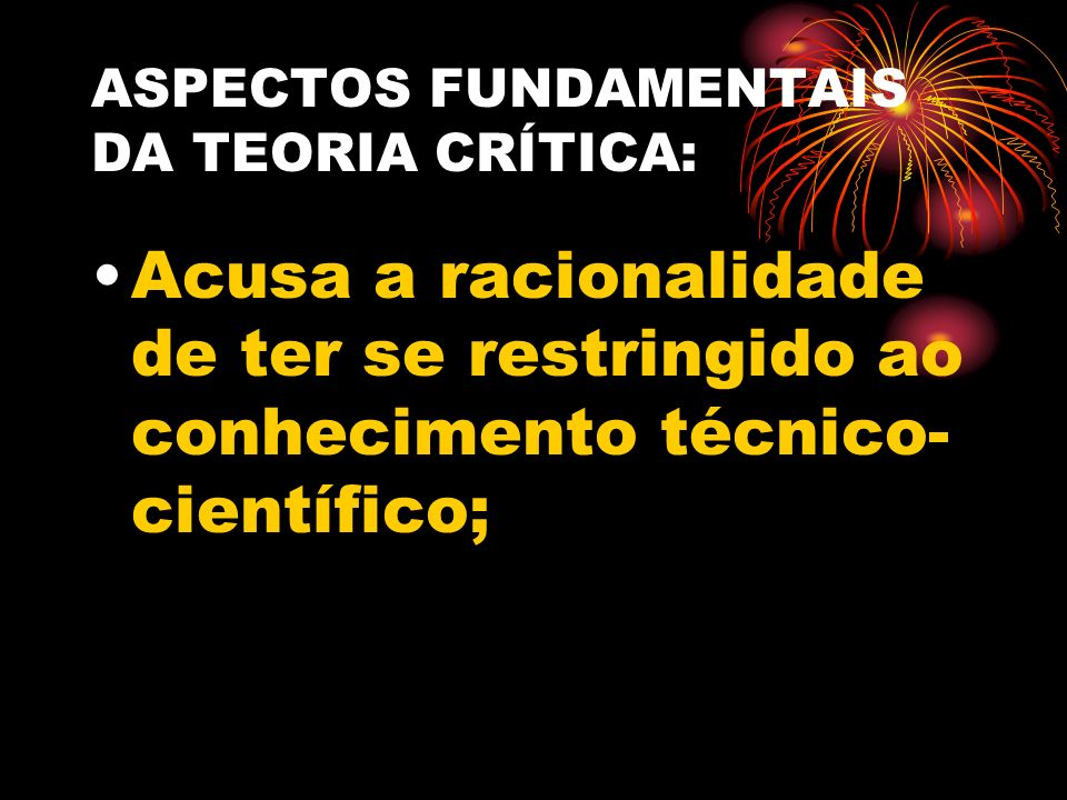 ASPECTOS FUNDAMENTAIS DA TEORIA CRÍTICA: