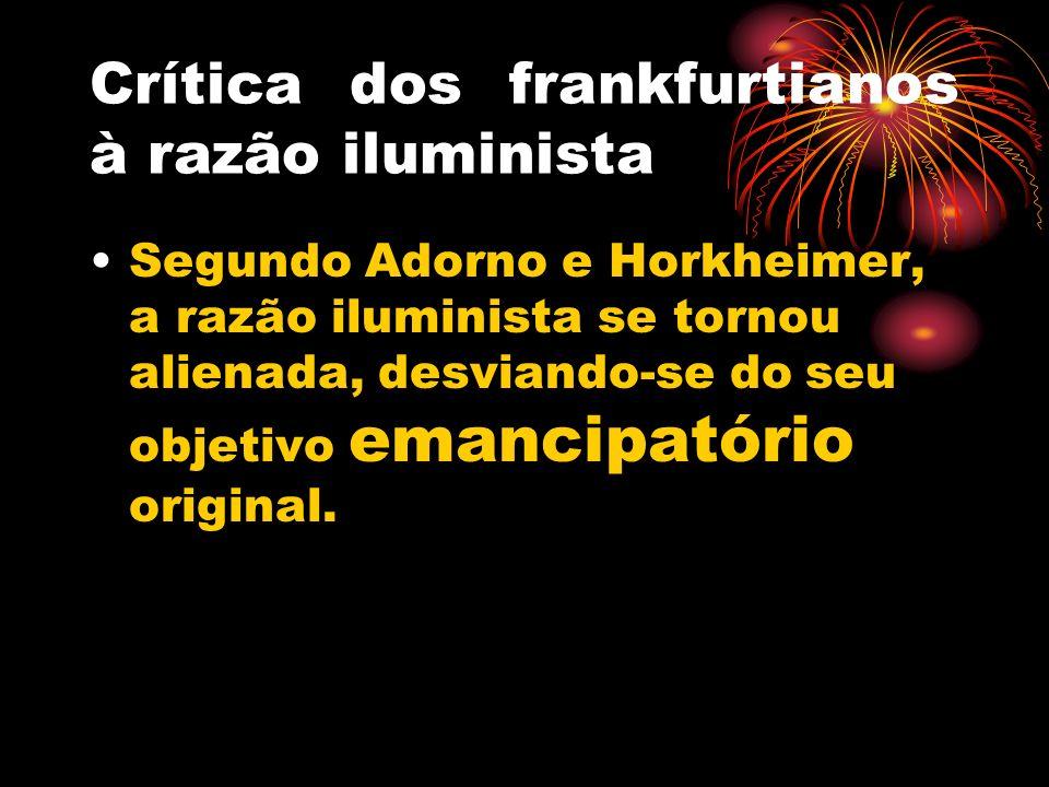 Crítica dos frankfurtianos à razão iluminista