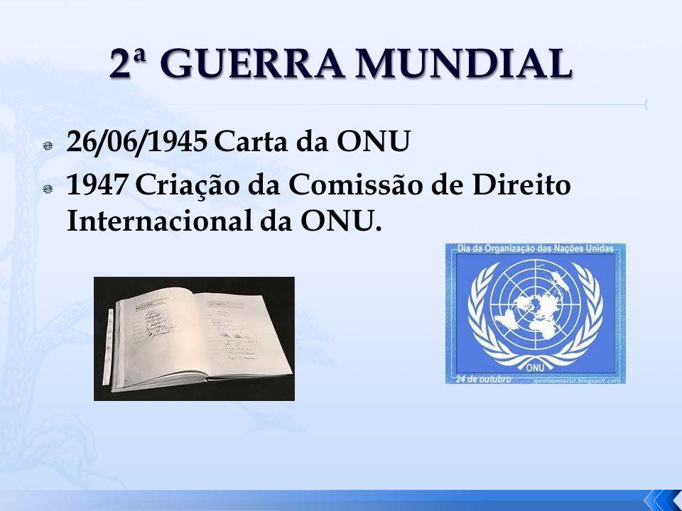 2ª GUERRA MUNDIAL 26/06/1945 Carta da ONU