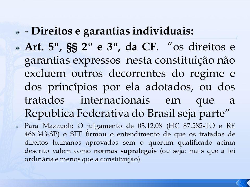 - Direitos e garantias individuais: