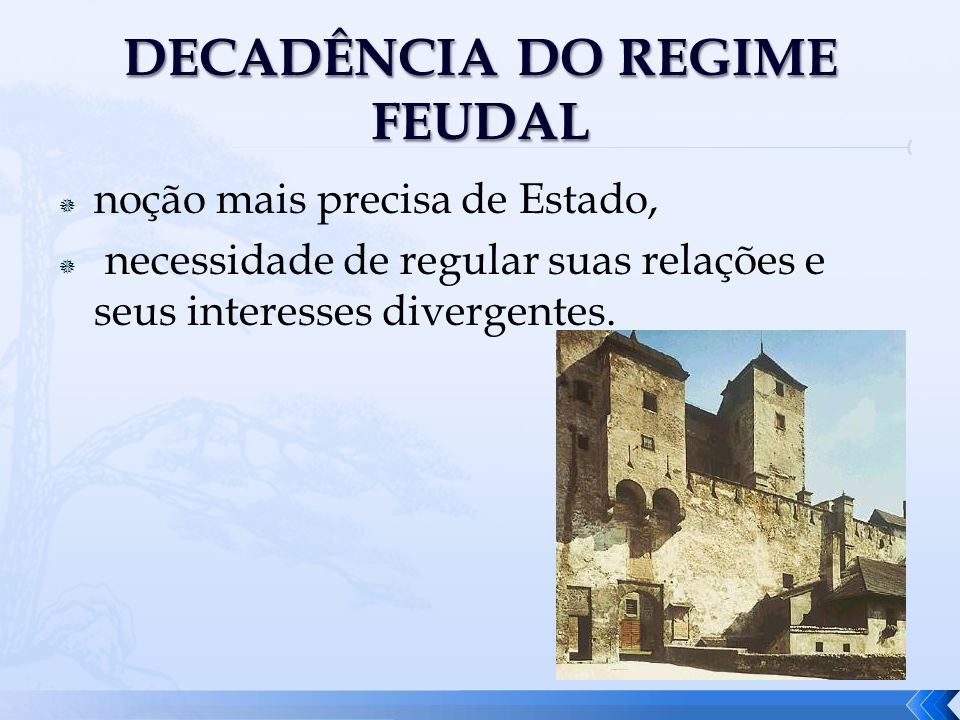 DECADÊNCIA DO REGIME FEUDAL