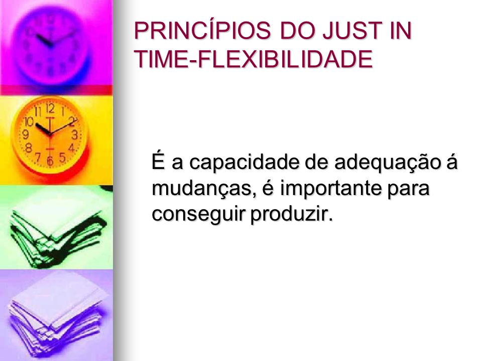 PRINCÍPIOS DO JUST IN TIME-FLEXIBILIDADE