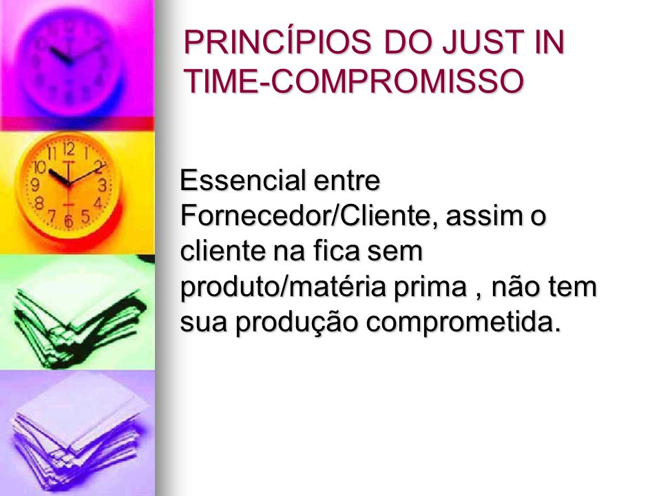 PRINCÍPIOS DO JUST IN TIME-COMPROMISSO