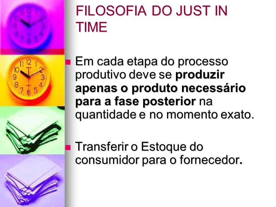 FILOSOFIA DO JUST IN TIME