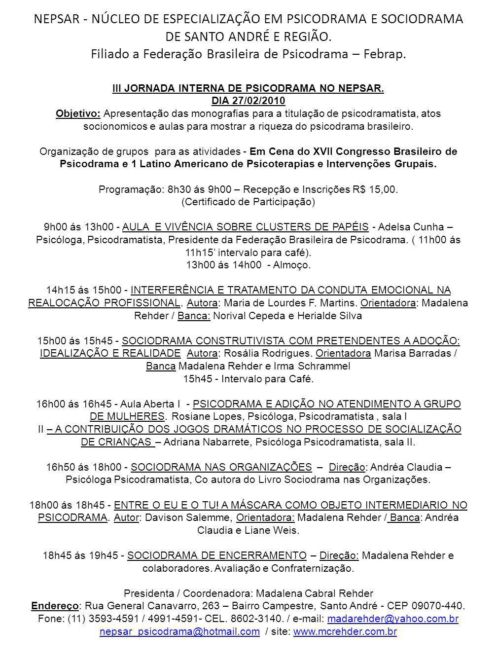 III JORNADA INTERNA DE PSICODRAMA NO NEPSAR.