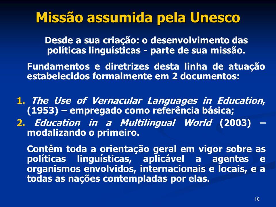 Missão assumida pela Unesco