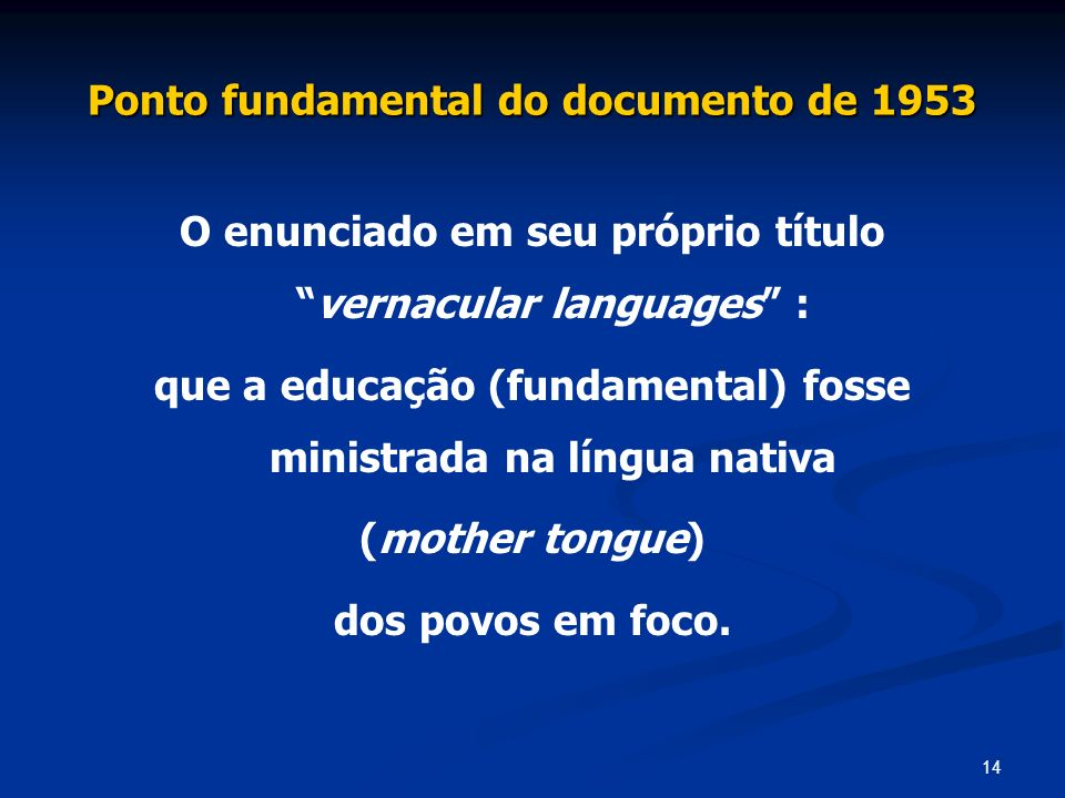 Ponto fundamental do documento de 1953