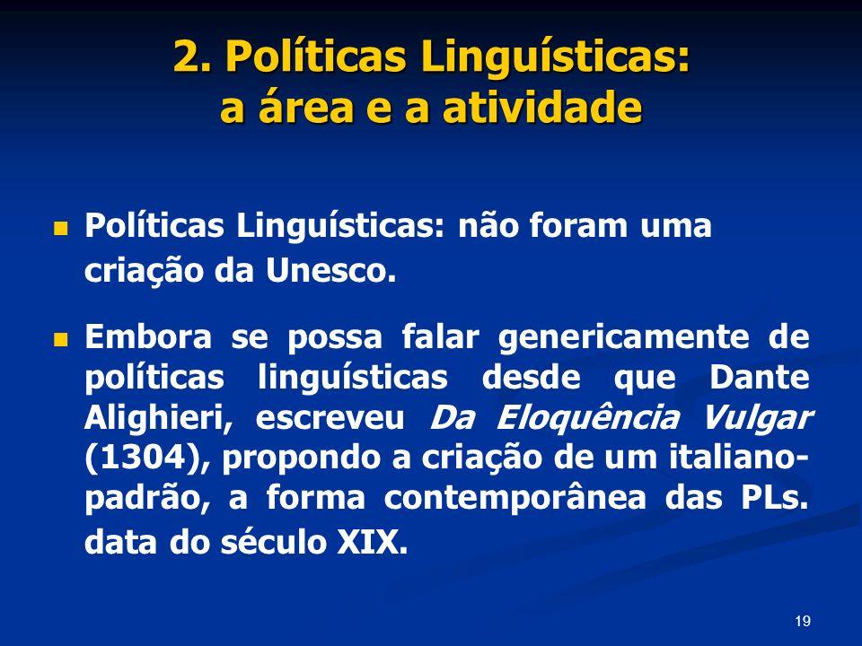 2. Políticas Linguísticas: a área e a atividade
